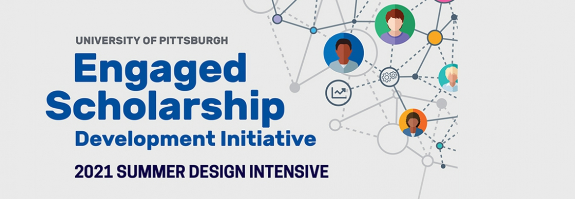 Engaged Scholarship Development Initiative 2021 Summer Design Intensive